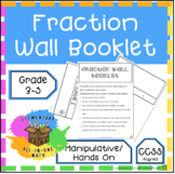 Fraction Wall Booklet - Fraction Manipulative/Hands On (4.N.F.1)
