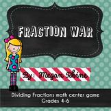 Fraction War- A Dividing Fractions Game