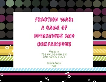 Fraction War:  Operations & Comparing Gr. 4/5/6