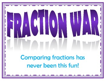 Fraction War - Comparing Fractions Center Game (Common Core Aligned)