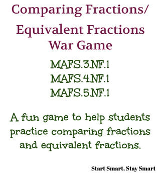 "Fraction ""War"" Game, Comparing/Equivalent Fractions; MAFS.3.NF.1, MAFS.4.NF.1"