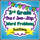 Fraction Word Problems - 3rd Grade