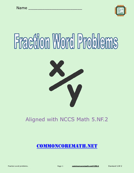 Fraction Word Problems -5.NF.2