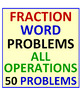 Fraction Word Problems All Operations PLUS Fractions & Dec