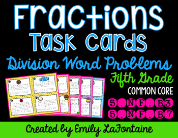 Fraction Word Problems -- Division Task Cards (Fifth Grade)