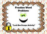 Fraction Word Problems-Lock Box Escape Room