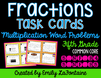 Fraction Word Problems -- Multiplication Task Cards (Fifth Grade)