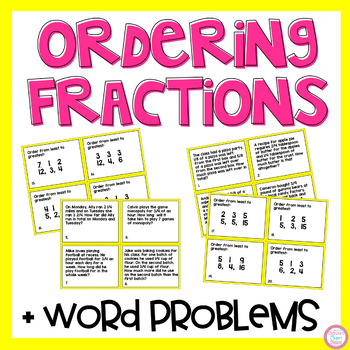 Fraction Word Problems & Ordering Fractions Task Cards