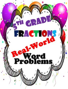 5th Grade Fraction Word Problems-Real World