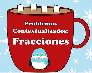 Winter-themed Fraction Word Problems - SPANISH