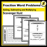 Fraction Multiplication and Addition Word Problems Scavenger Hunt