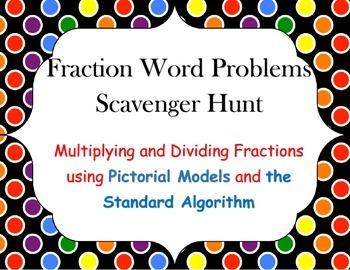 Fraction Word Problems Scavenger Hunt - Multiplication & Division