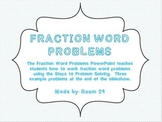 Fraction Word Problems: Using the Steps to Problem Solving