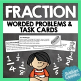 Fraction Worded Problems - 77 Task Cards Problems  - 1st t