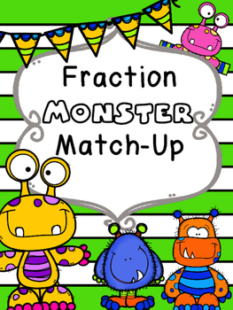 Fraction Monster Match-Up! Fraction Words & Symbols Matching Game