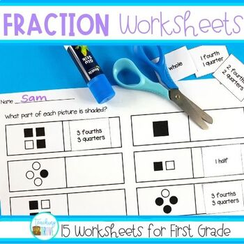 Fraction Worksheets For First Grade By Teaching Trove Tpt