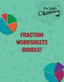 Fraction Worksheets - BUNDLE!