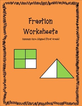 Fraction Worksheets: Common Core Aligned (First Grade)