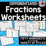 Fifty Fractions Worksheets *Differentiated!!*
