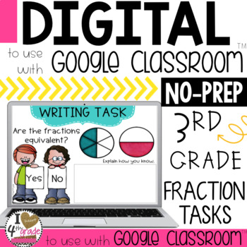 Fraction Writing Tasks for Google Classroom