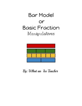 Fraction and Bar Model Manipulatives