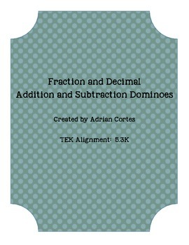 Fraction and Decimal Addition and Subtraction Dominoes