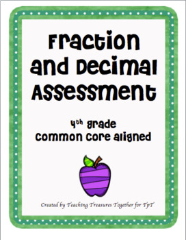 Fraction and Decimal Assessment