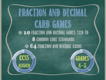 Fraction and Decimal Card Games-Common Core Alignment