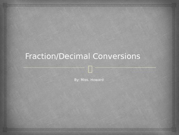 Fraction and Decimal Conversions