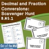 8.NS.1 Fraction and Decimal Conversions: Scavenger Hunt