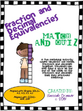 Fraction and Decimal Equivalencies Match and Quiz