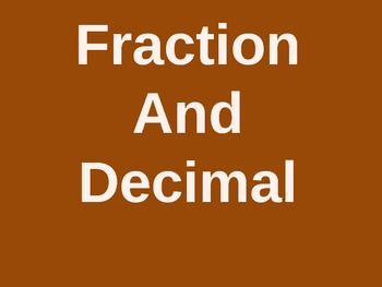 Fraction and Decimal Equivalents Power Point