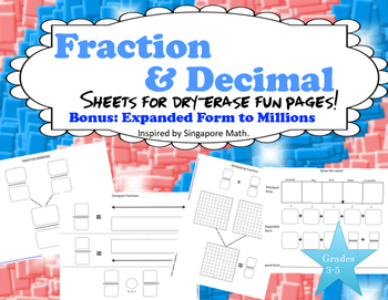 Fraction and Decimal Fun Page Sheets    Inspired by Singapore Math