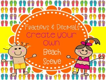 Fraction and Decimal Operations Create Your Own BEACH Scene