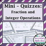 Fraction and Integer Operations Mini-Quizzes