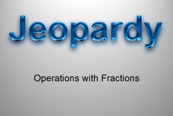 Fraction and Mixed Number Jeopardy
