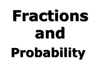 Fraction and Probability vocabulary powerpoint