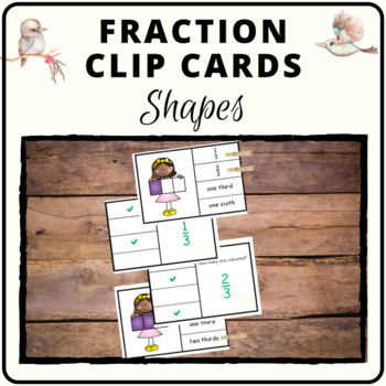 Fraction clip cards pictures and shapes