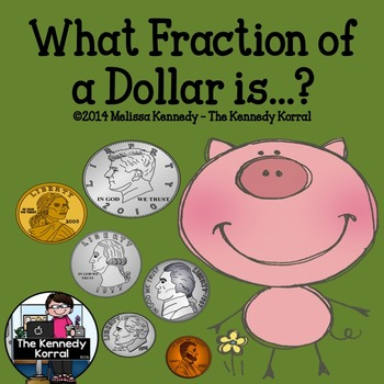 Fractions of a Dollar {Anchor Charts for $1, 50¢, 25¢, 10¢