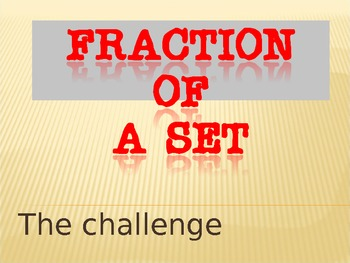 Fraction of a Set: Fractions Practice and Review