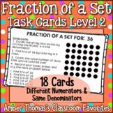 Fraction of a Set Task Cards Set 2