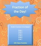 Fraction of the Day (5.NF.1, 5.NF.3, 5.NF.3, 5.NF.4, 5.NF.