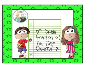 Fraction of the Day:  Quarter 3
