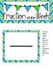 Fraction of the Week! A Daily Fraction Center