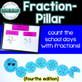 Fraction-pillar! {Fourths} Count the School Days with Fractions