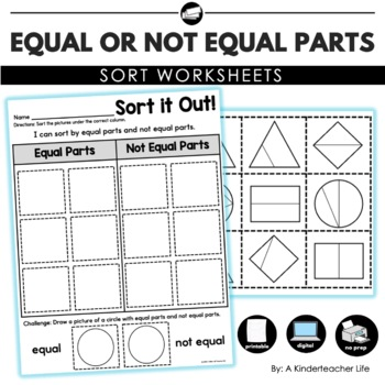 Fraction Sort - Equal Parts and Not Equal Parts