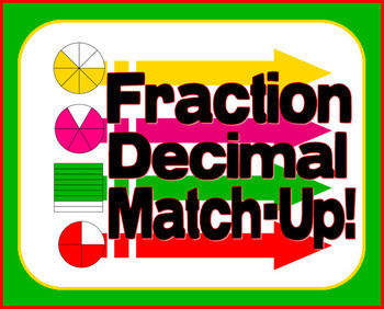 Fraction to  Decimal Conversion - Match-Up Game