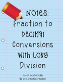 Fraction to Decimal Conversion with Long Division NOTES