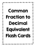 Fraction to Decimal Equivalent Flash Cards (VA SOL 5.2)