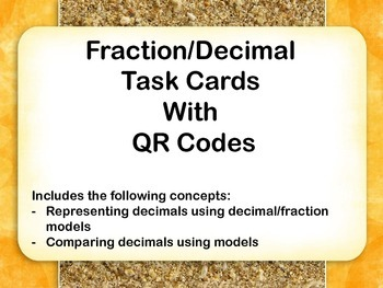 Fraction/Decimal Task Cards with QR Codes